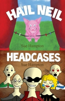 Hail Neil and The Headcases