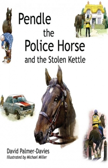 Pendle The Police Horse and the Stolen Kettle