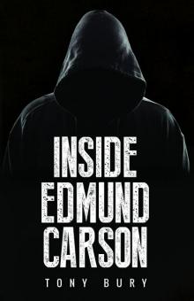 Inside Edmund Carson (Edmund Carson Series, #1)