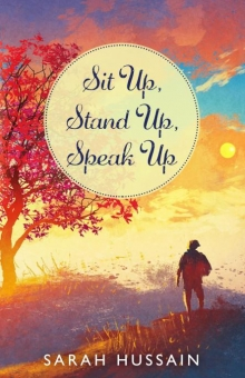 Sit Up, Stand Up, Speak Up: An Emotional Short Story Collection