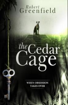 The Cedar Cage