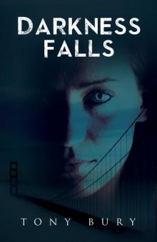 Darkness Falls (Intervention Series, #4)