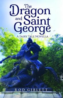 The Dragon and Saint George: A Fairy Tale Novella