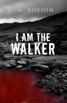I Am the Walker