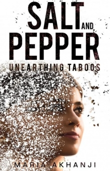 Salt and Pepper: Unearthing Taboos