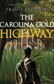 The Carolina Gold Highway