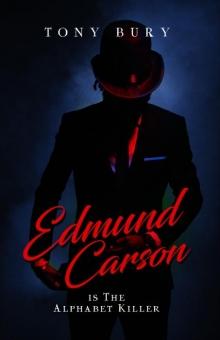 Edmund Carson is The Alphabet Killer (Edmund Carson Series, #3)