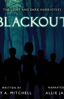 The Light and Dark Narratives: Blackout