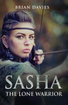 Sasha The Lone Warrior