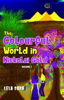 The Colourful World In Nickolai Gold Volume I