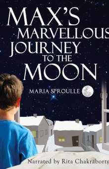 Max's Marvellous Journey to the Moon