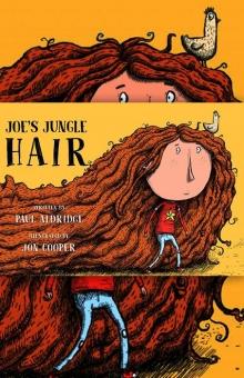 Joe's Jungle Hair