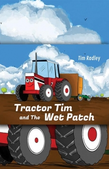Tractor Tim and the Wet Patch
