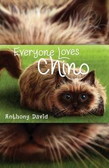 Everyone Loves Chino