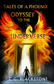 The Tales of A Phoenix: Odyssey to the Underverse