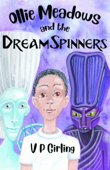 Ollie Meadows and the DreamSpinners