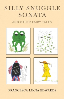 Silly Snuggle Sonata and other Fairy Tales