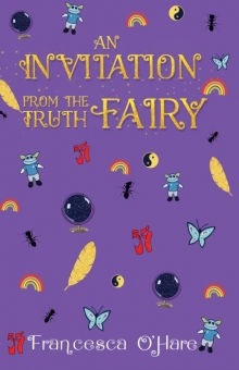 An Invitation From The Truth Fairy