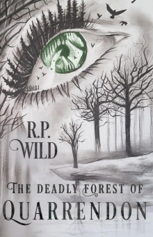 The Deadly Forest of Quarrendon