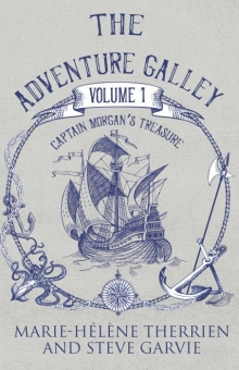 The Adventure Galley Volume 1: Captain Morgan's Treasure