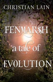Fenmarsh - A Tale of Evolution