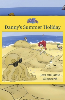 Danny Dragon: Danny's Summer Holiday