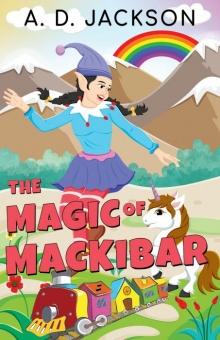 The Magic of Mackibar