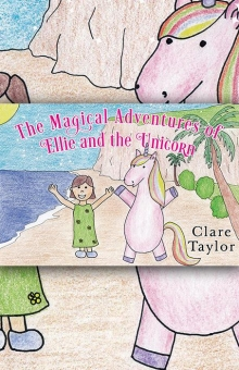 The Magical Adventures of Ellie and the Unicorn