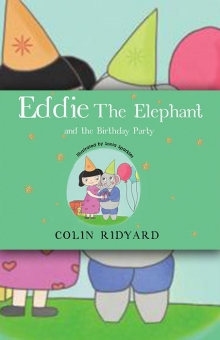 Eddie the Elephant and the Birthday Party