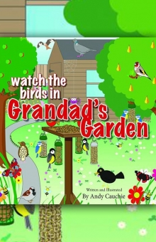 Watch the Birds in Grandad's Garden