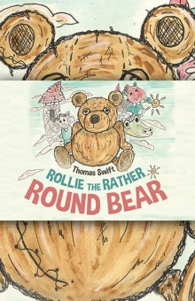 Rollie the Rather Round Bear