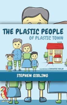 The Plastic People of Plastic Town
