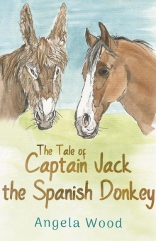 The Tale of Captain Jack the Spanish Donkey