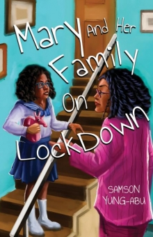 Mary and her Family on Lockdown