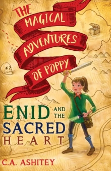 The Magical Adventures of Poppy: Enid and The Sacred Heart