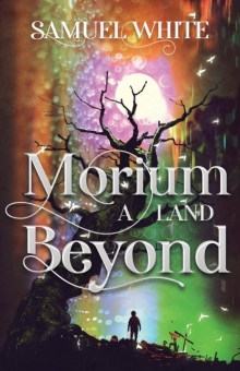 Morium: A Land Beyond
