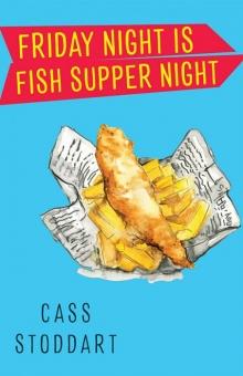 Friday Night is Fish Supper Night