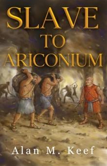 Slave to Ariconium