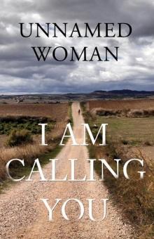 I Am Calling You
