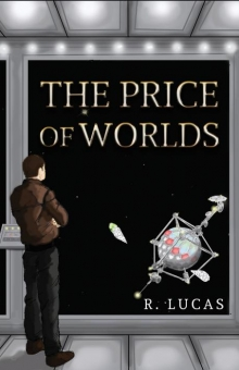 The Price of Worlds