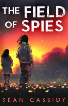 The Field of Spies