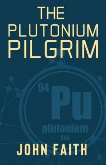 The Plutonium Pilgrim