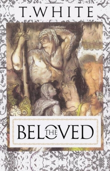 The Beloved: The White Temple Trilogy
