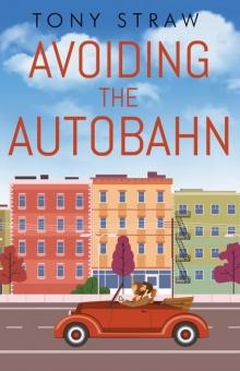 Avoiding the Autobahn