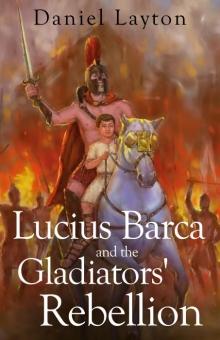 Lucius Barca and the Gladiators' Rebellion