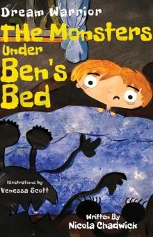 Dream Warrior - The Monsters Under Ben's Bed