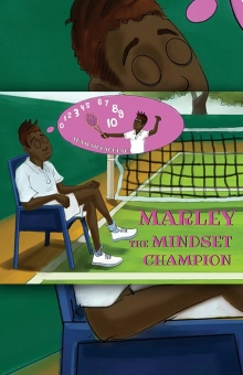 Marley the Mindset Champion