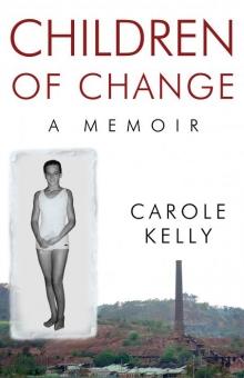 Children of Change: A Memoir