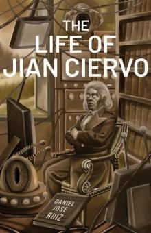 The Life of Jian Ciervo