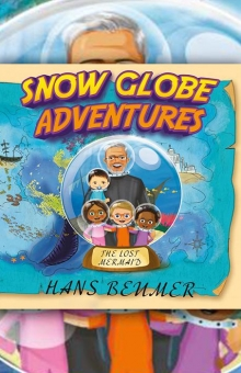 Snow Globe Adventures: The Lost Mermaid